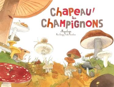 Chapeau les champignons!