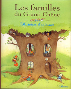 Les familles du Grand Chêne. Ed. Fleurus